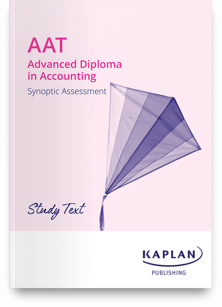 AAT Advanced Diploma in Accounting - Synoptic Test Assessment (AVSY) - Study Text