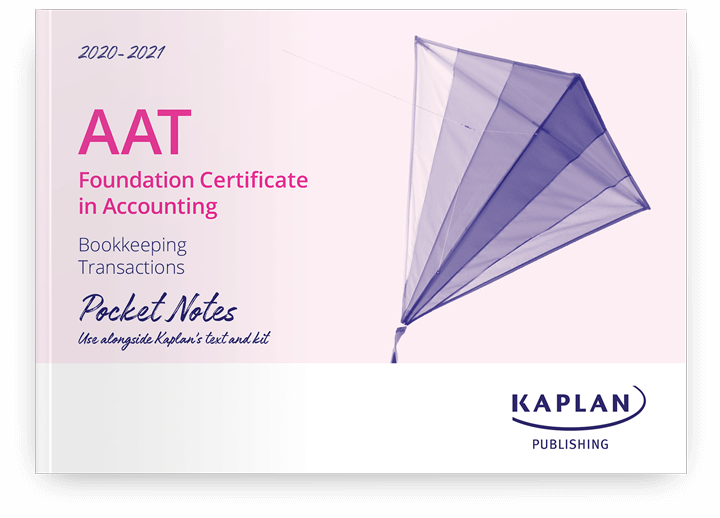 AAT Foundation Certificate in Accounting - Bookkeeping Transactions (BTRN) - Pocket Notes
