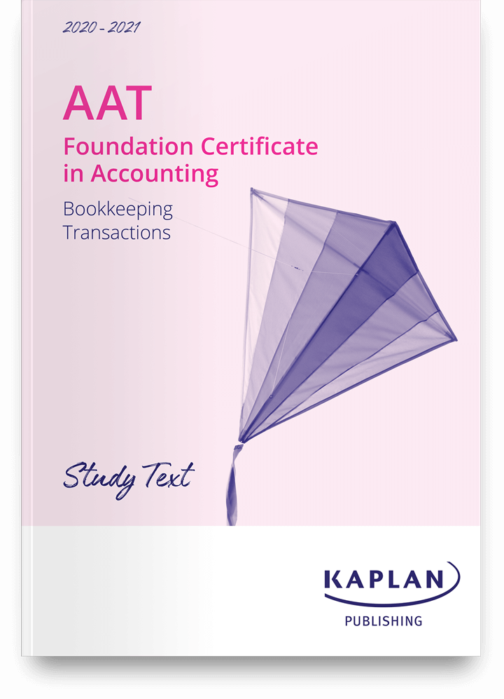 AAT Foundation Certificate in Accounting - Bookkeeping Transactions (BTRN) - Study Text