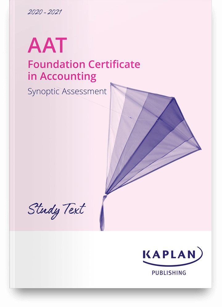 AAT Foundation Certificate in Accounting - Synoptic Test Assessment (FYSA) - Study Text