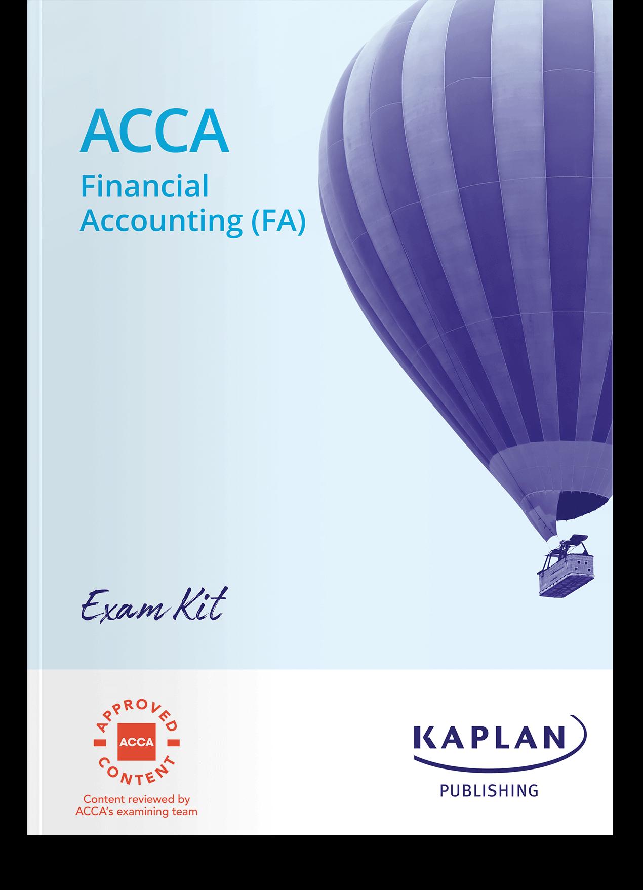 ACCA Fundamentals - Financial Accounting (FA) - Exam Kit