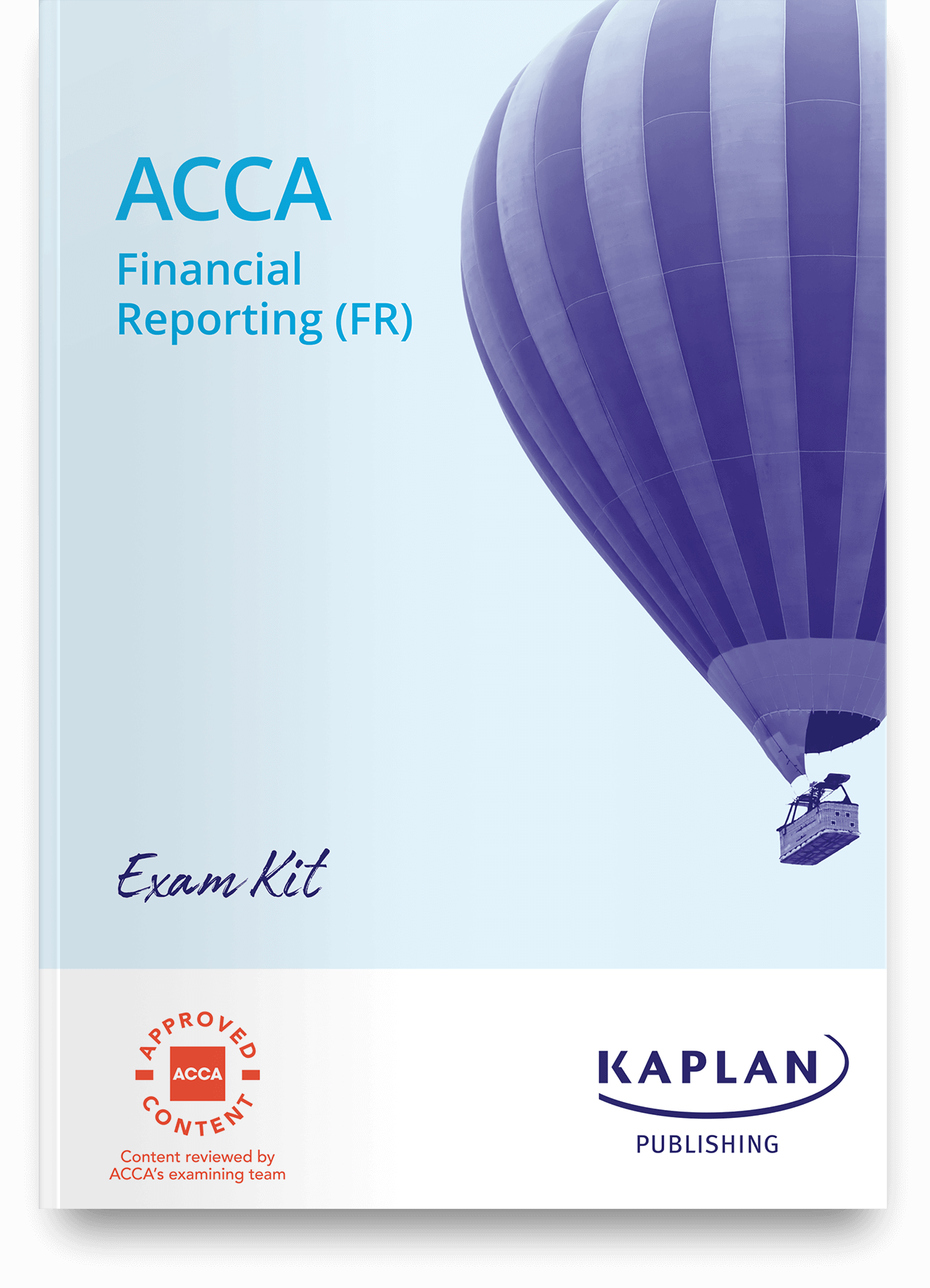Mock Exam for ACCA Financial Reporting FR | Kaplan Publishing