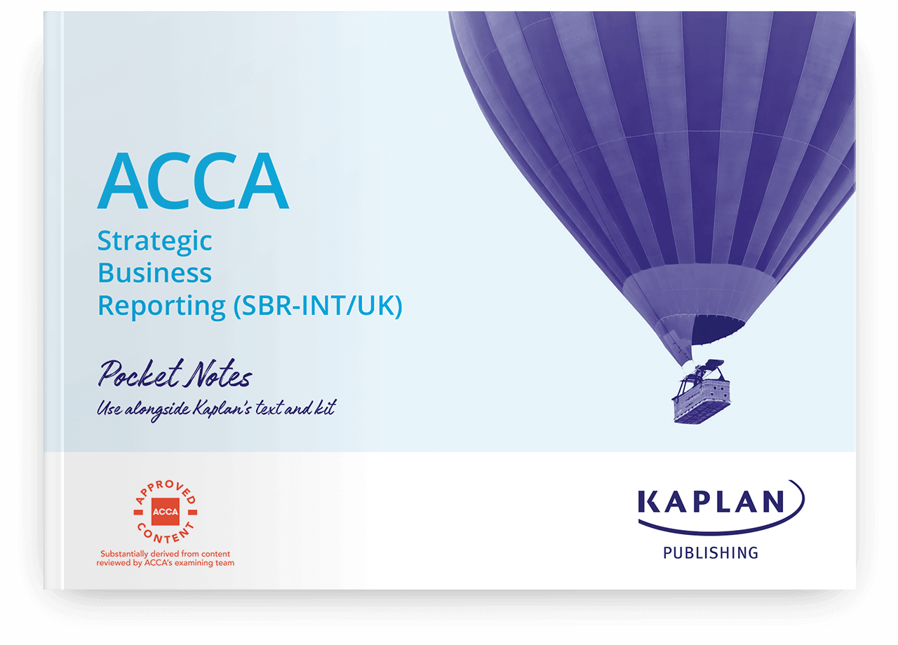 ACCA Professional - Strategic Business Reporting (SBR) - Pocket Notes