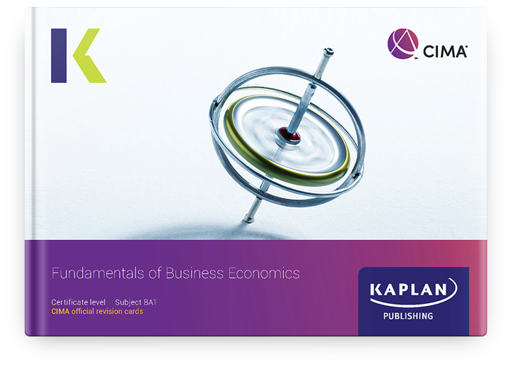 CIMA Fundamentals of Business Economics (BA1) Revision Cards