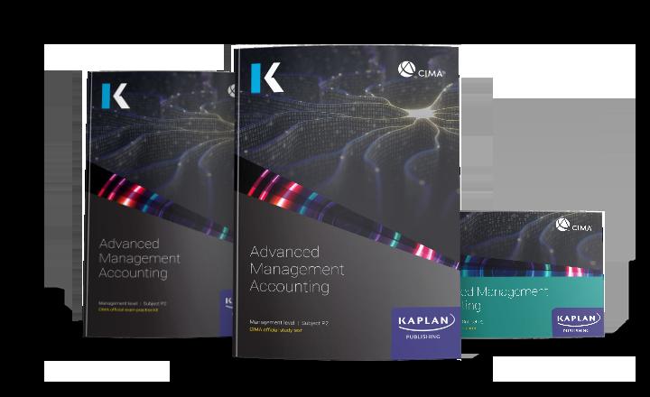 CIMA Professional Mangement Advanced Management Accounting (P2) Essentials Pack