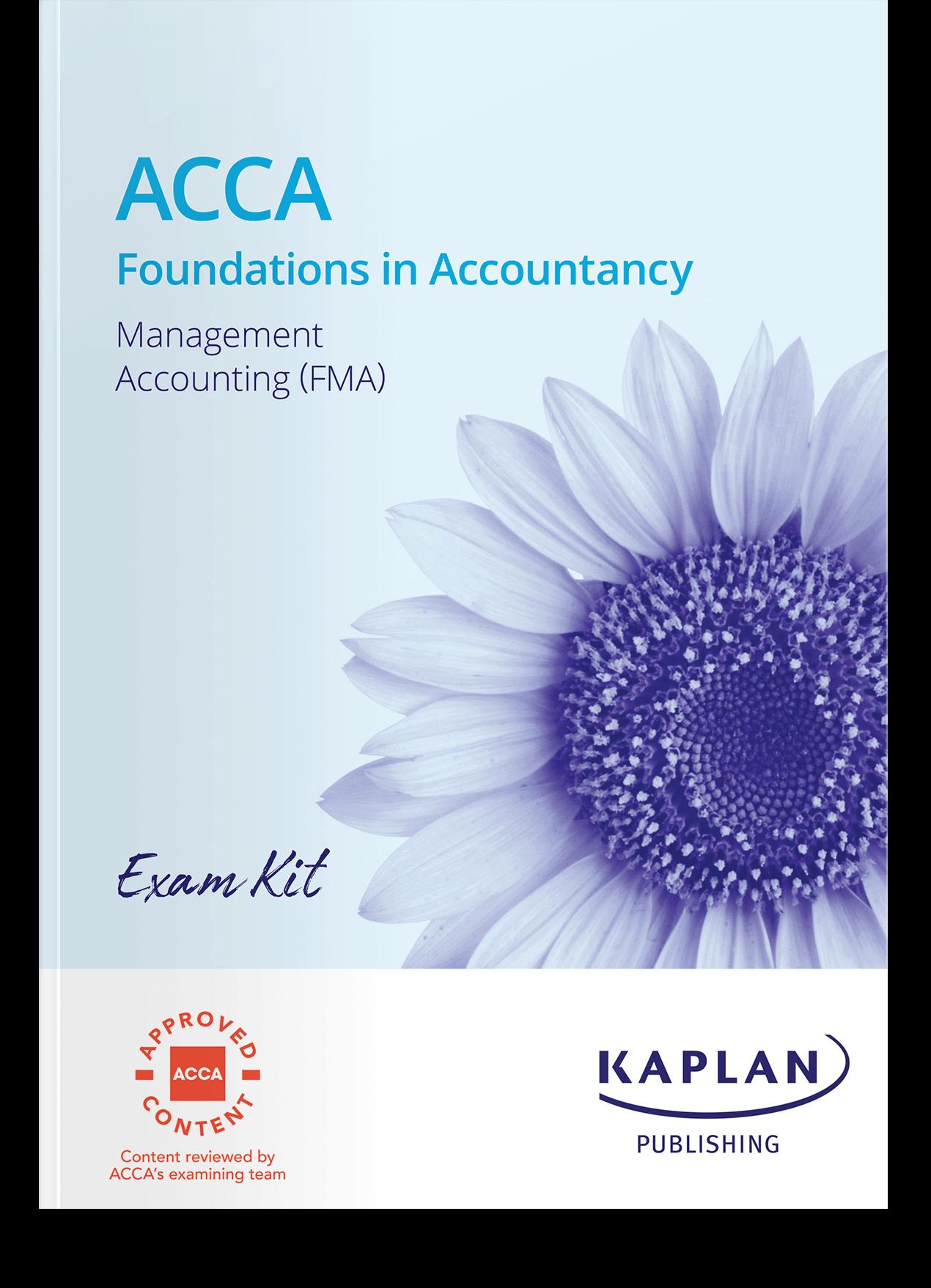 FIA - Management Accounting (FMA) - Exam Kit