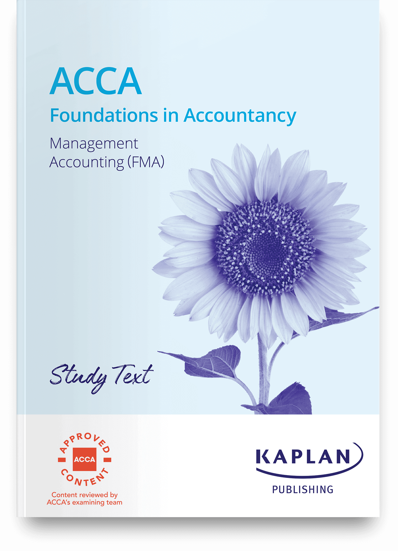 FIA - Management Accounting (FMA) - Study Text